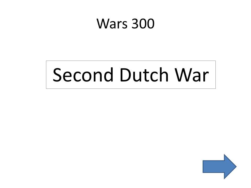 Wars 300 Second Dutch War