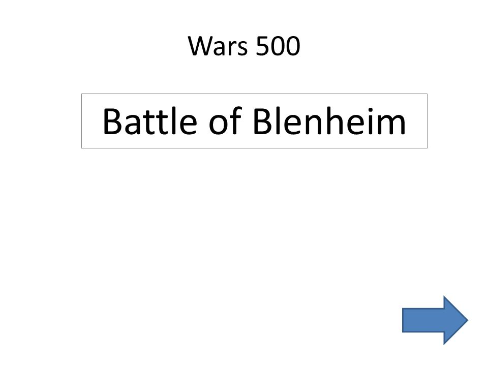 Wars 500 Battle of Blenheim