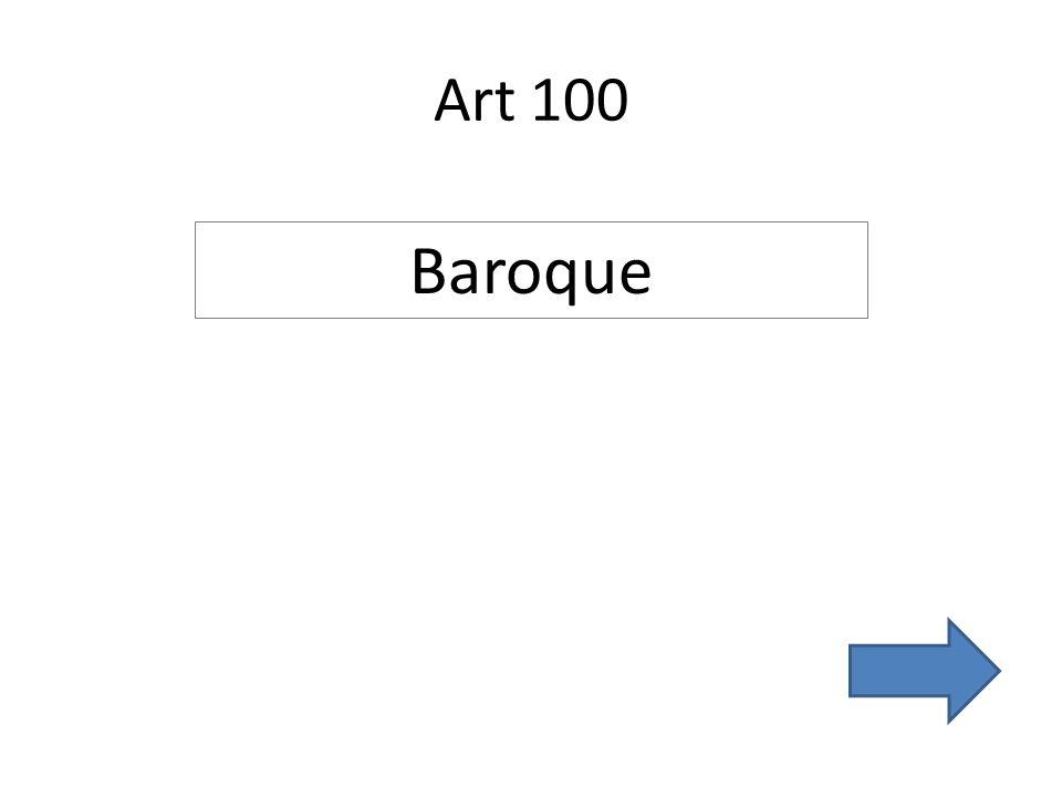 Art 100 Baroque