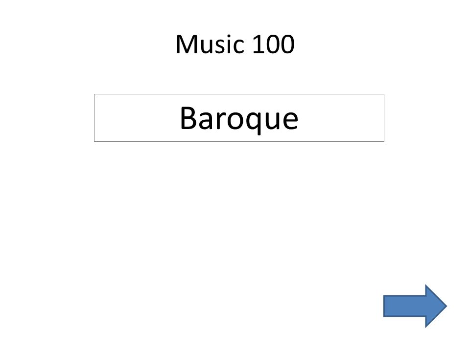 Music 100 Baroque