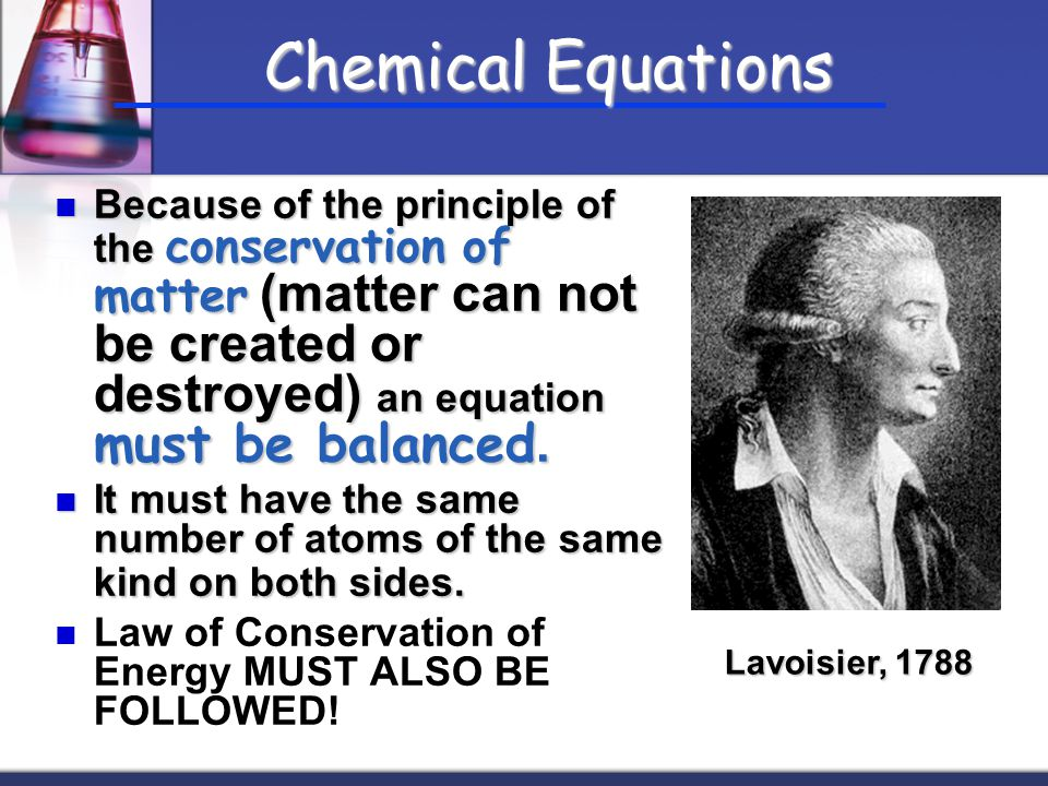 All chemical equations have reactants and products.