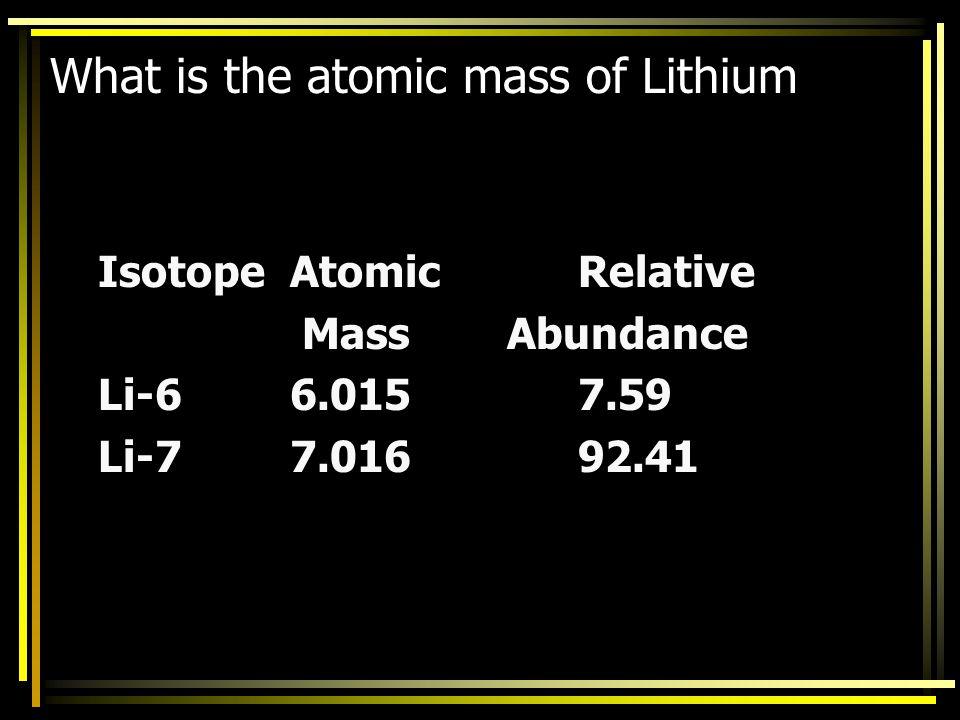 atomic mass of carbon = (0.9893)(12.000 amu) +(0.0107)(13.00 amu) = 11.868 amu + 0.1391 amu = 12.0107 amu