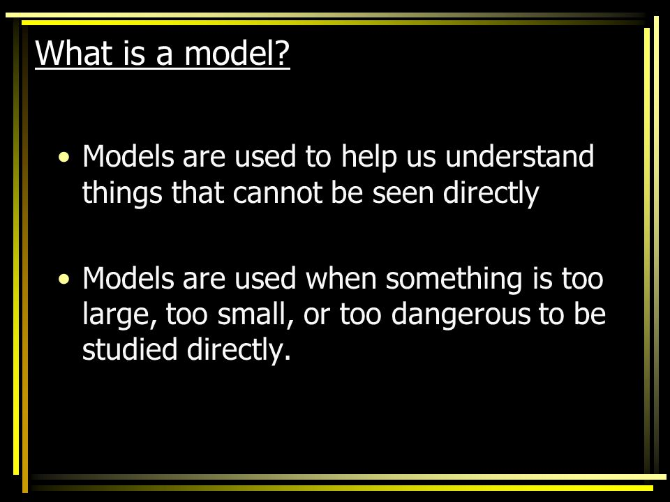 Objective: You will explain why the model of the atom changed throughout history.