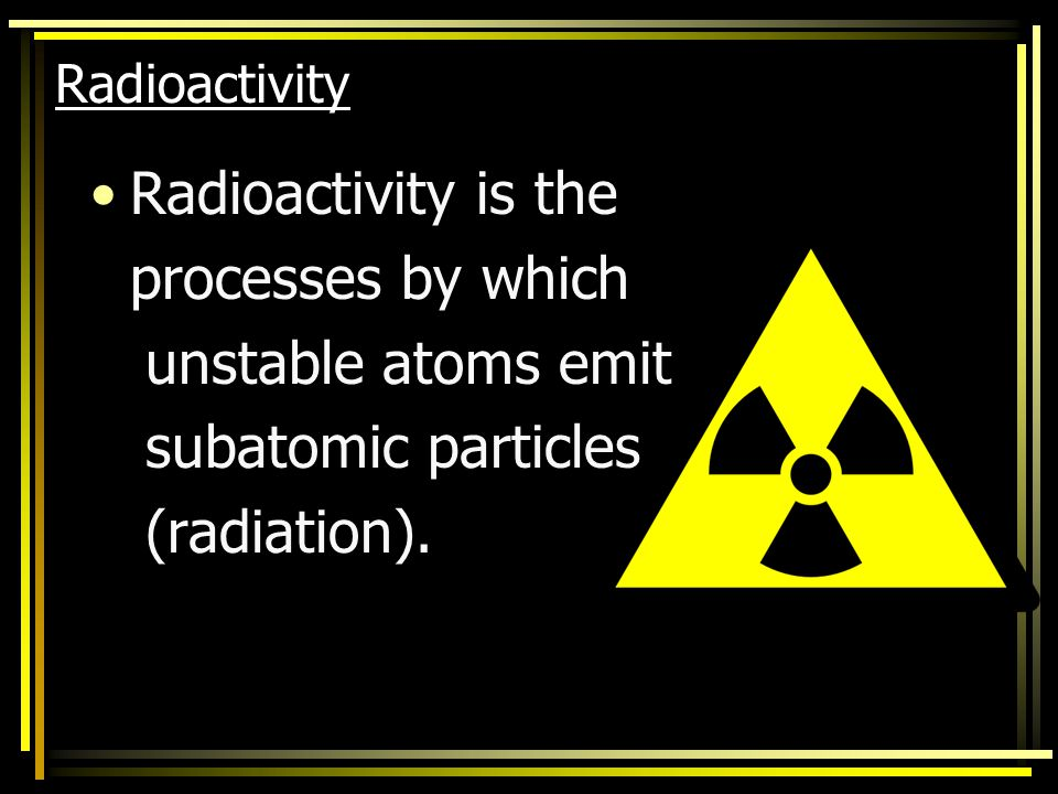 Ernest Rutherford's Model Rutherford studied how gold atoms interacted with radioactivity.