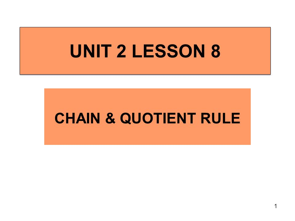 2 Chain Rule and Quotient Rule Example 1 dy = (2x 2 – 1) 2 [4(1 + 3x) 3 (3)] – (1 + 3x) 4 [2(2x 2 – 1)(4x)] dx [(2x 2 – 1) 2 ] 2 dy = (2x 2 – 1) 2 [12(1 + 3x) 3 ] – (1 + 3x) 4 [8x(2x 2 – 1)] dx (2x 2 – 1) 4