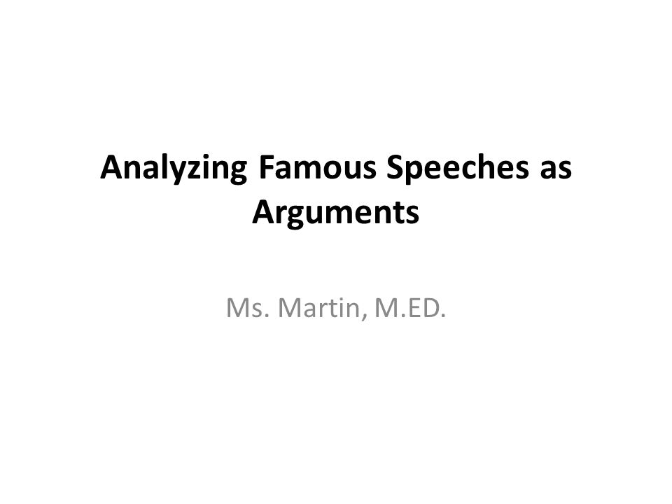 Analysis of Speech Color coded looking for examples of rhetorical devices and annotate for argumentative structure.