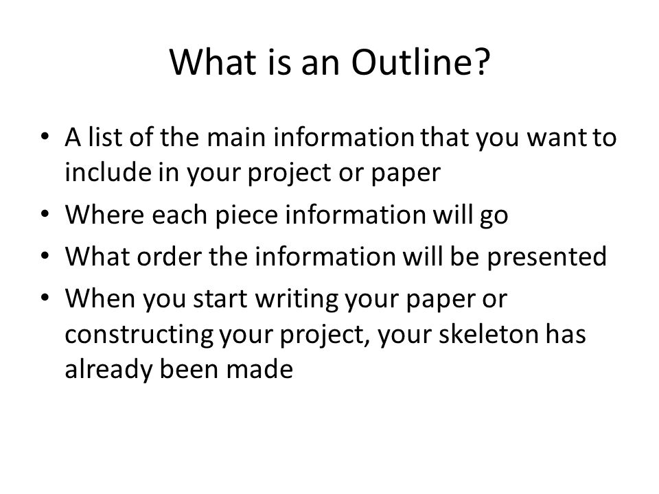 What is an Outline.
