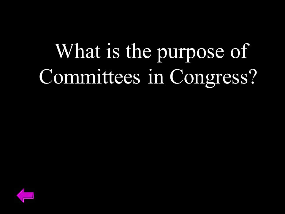 What is the purpose of Committees in Congress?