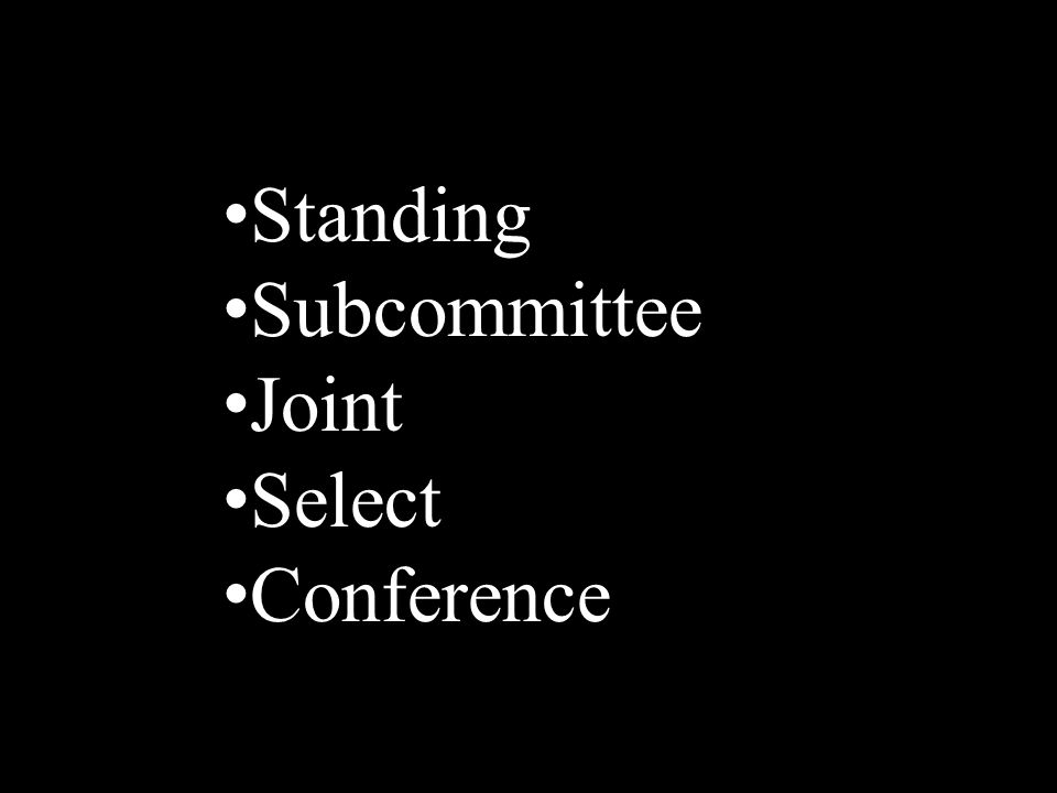 Standing Subcommittee Joint Select Conference