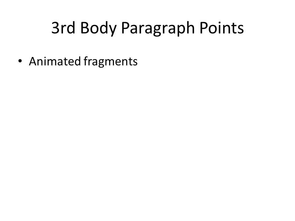 3rd Body Paragraph Points Animated fragments