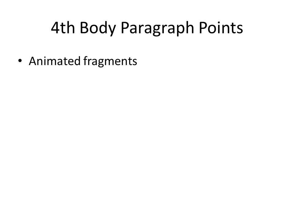 4th Body Paragraph Points Animated fragments