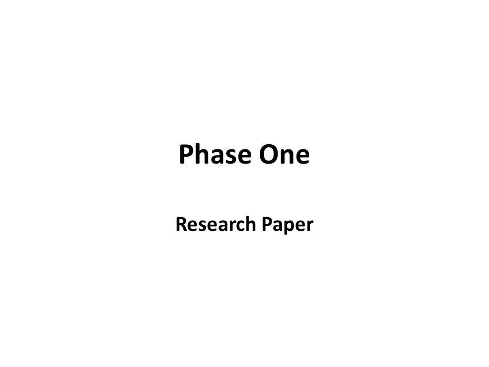 Phase One Research Paper