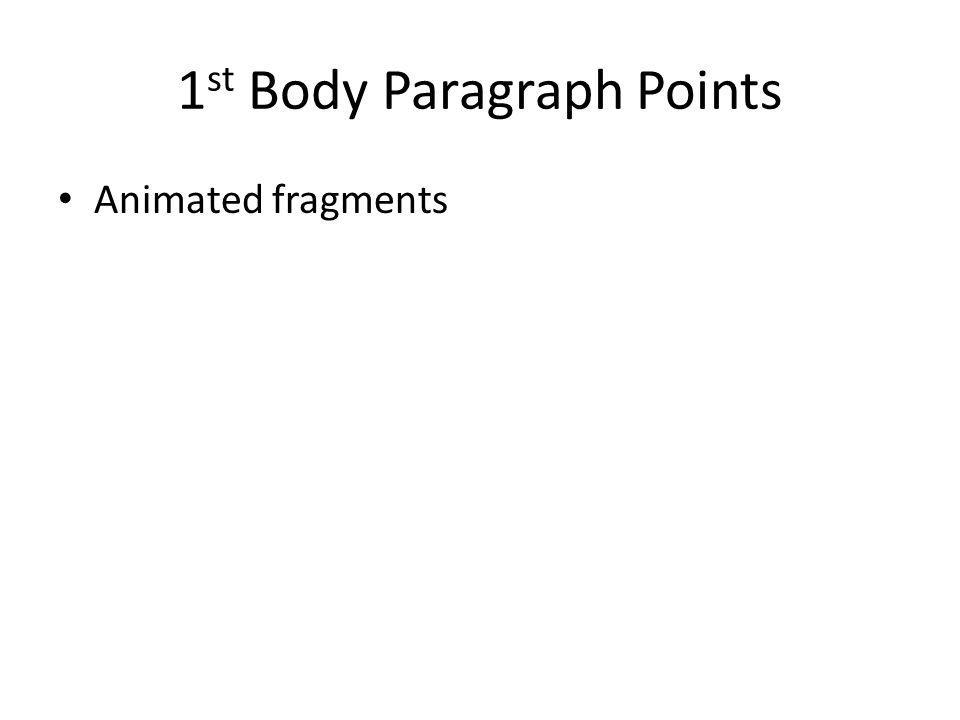 1 st Body Paragraph Points Animated fragments