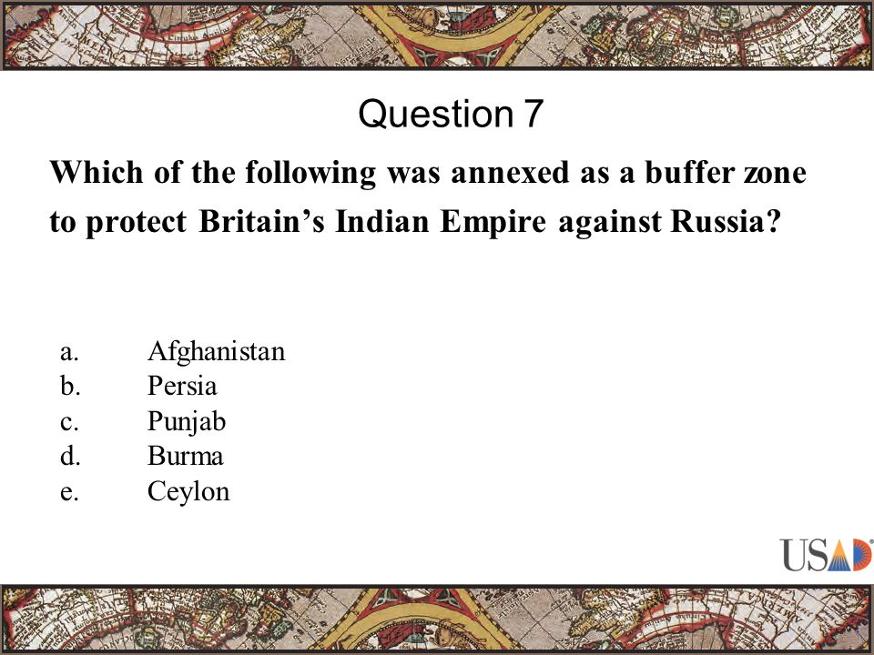 Which of the following was annexed as a buffer zone to protect Britain's Indian Empire against Russia.
