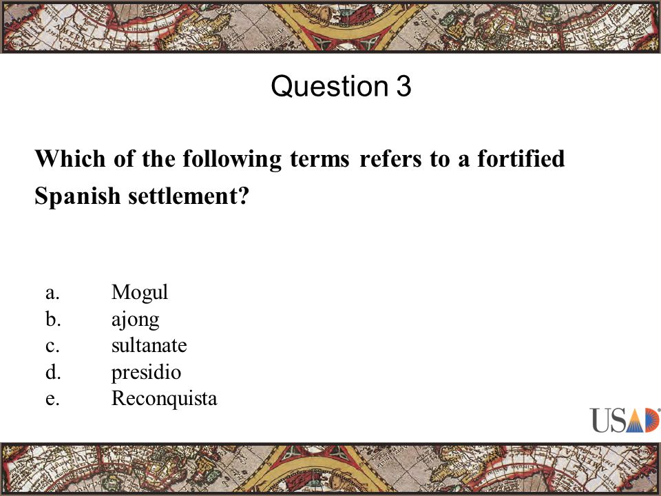 Which of the following terms refers to a fortified Spanish settlement.