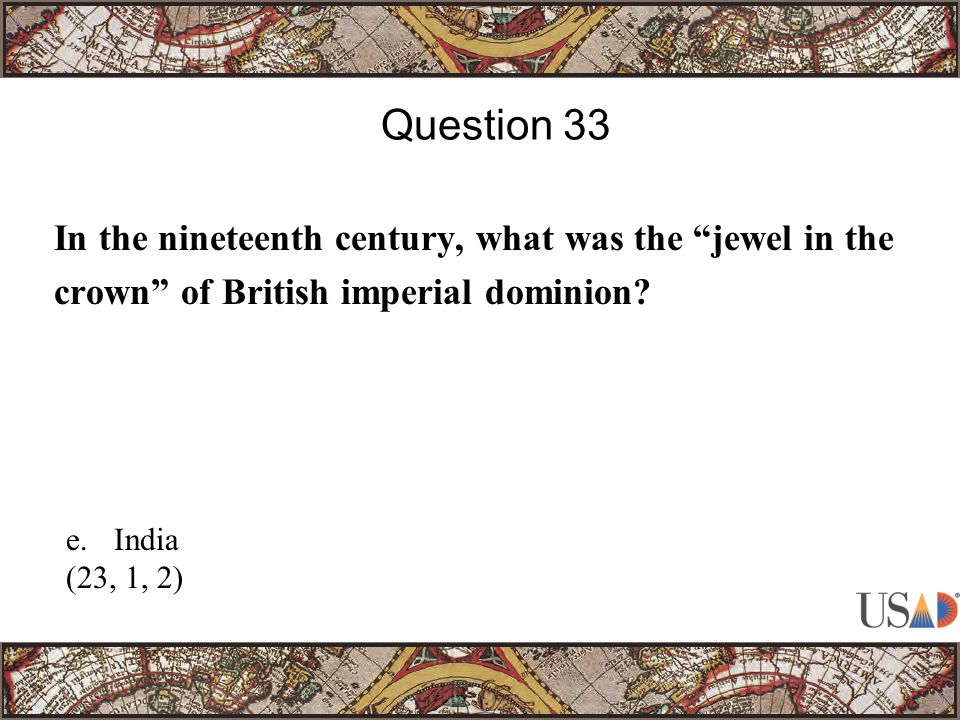In the nineteenth century, what was the jewel in the crown of British imperial dominion.