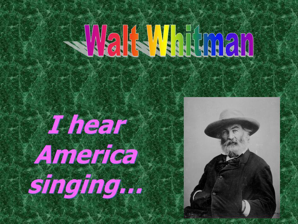 I hear America singing…