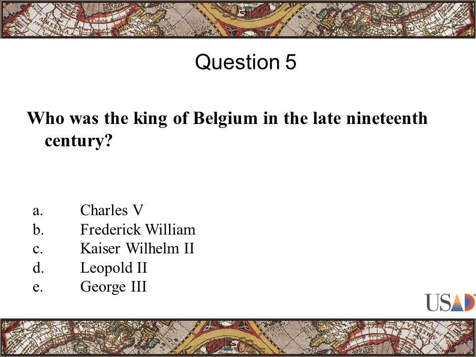 Who was the king of Belgium in the late nineteenth century.