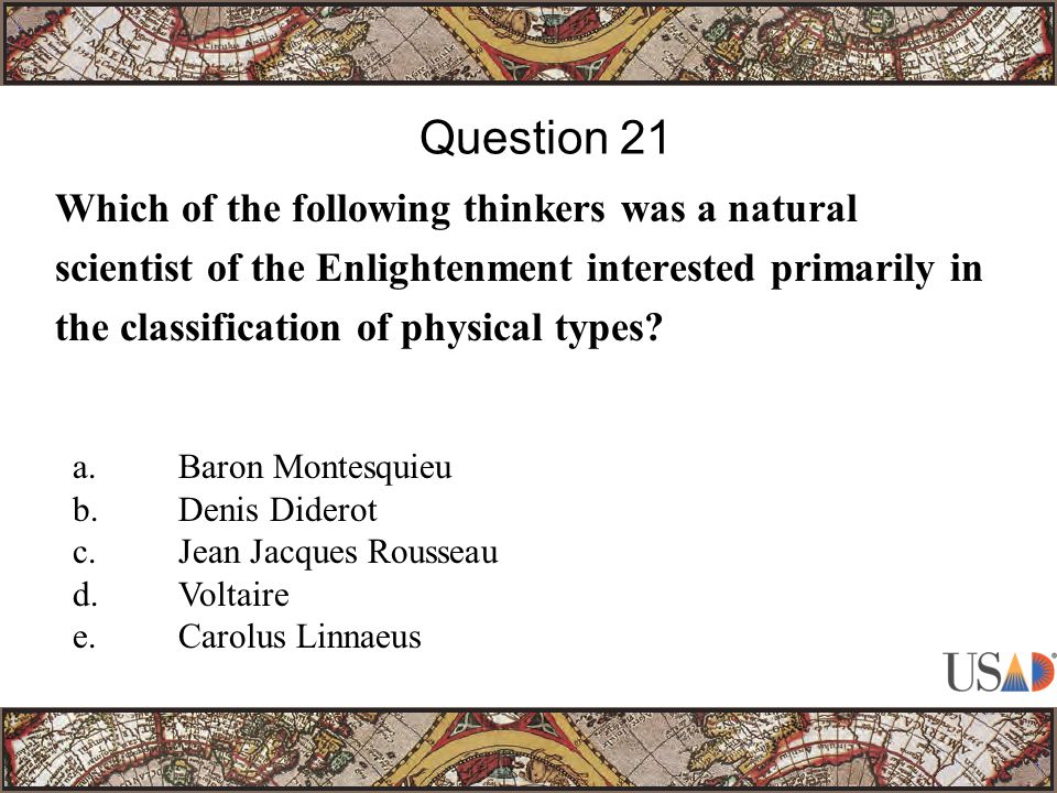 Which of the following thinkers was a natural scientist of the Enlightenment interested primarily in the classification of physical types.