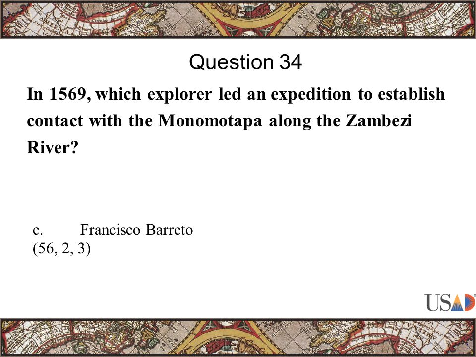 In 1569, which explorer led an expedition to establish contact with the Monomotapa along the Zambezi River.