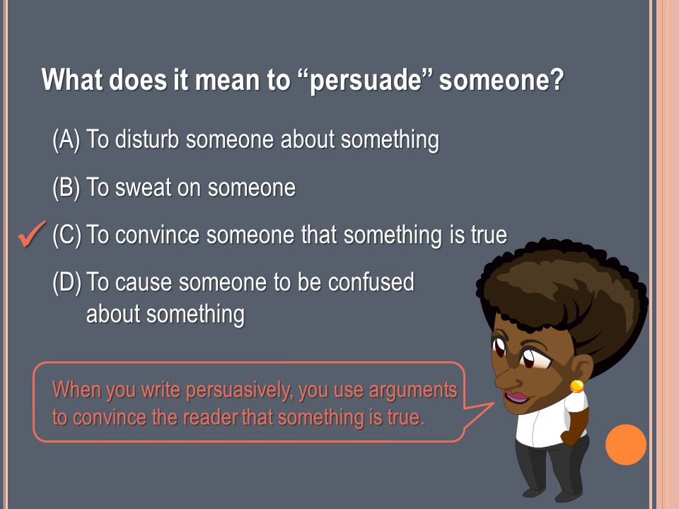 What word do you see inside the word persuasive .