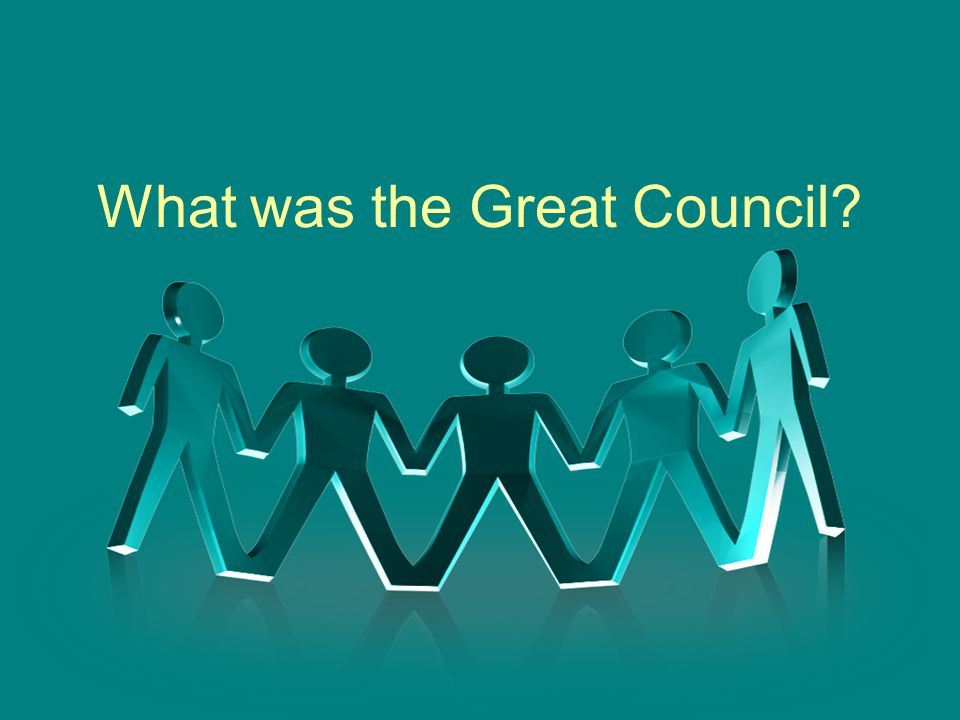 What was the Great Council?