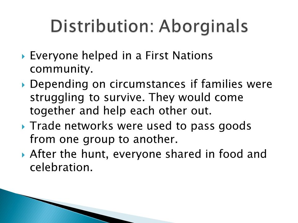  Everyone helped in a First Nations community.