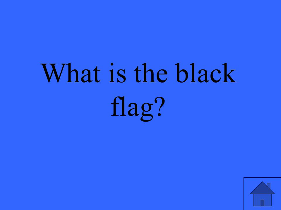 What is the black flag
