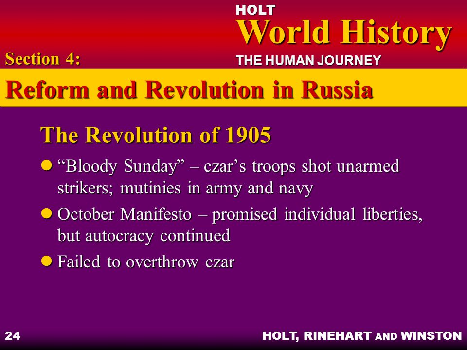 """HOLT World History World History THE HUMAN JOURNEY HOLT, RINEHART AND WINSTON 24 The Revolution of 1905 """"Bloody Sunday"""" – czar's troops shot unarmed s"""