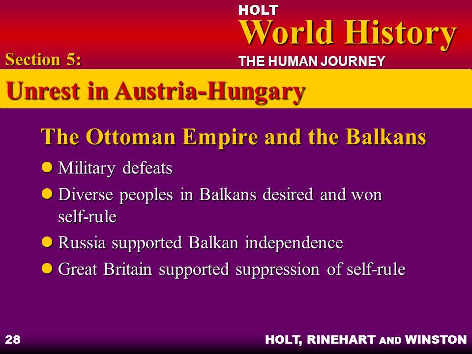 HOLT World History World History THE HUMAN JOURNEY HOLT, RINEHART AND WINSTON 28 The Ottoman Empire and the Balkans Military defeats Military defeats