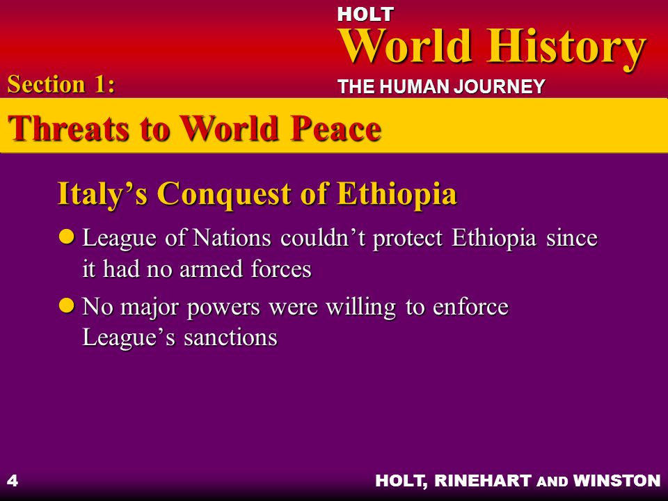 HOLT World History World History THE HUMAN JOURNEY HOLT, RINEHART AND WINSTON 15 Objectives: Identify the steps the Axis Powers took to gain control of eastern Europe, the Middle East, and North Africa.