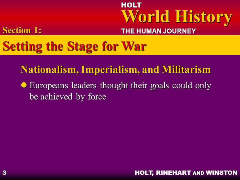 HOLT World History World History THE HUMAN JOURNEY HOLT, RINEHART AND WINSTON 24 Fates of Former Territories Ethnic populations Ethnic populations Bulgaria, the Ottoman Empire, and Russia Bulgaria, the Ottoman Empire, and Russia Section 5: Creating a New Europe