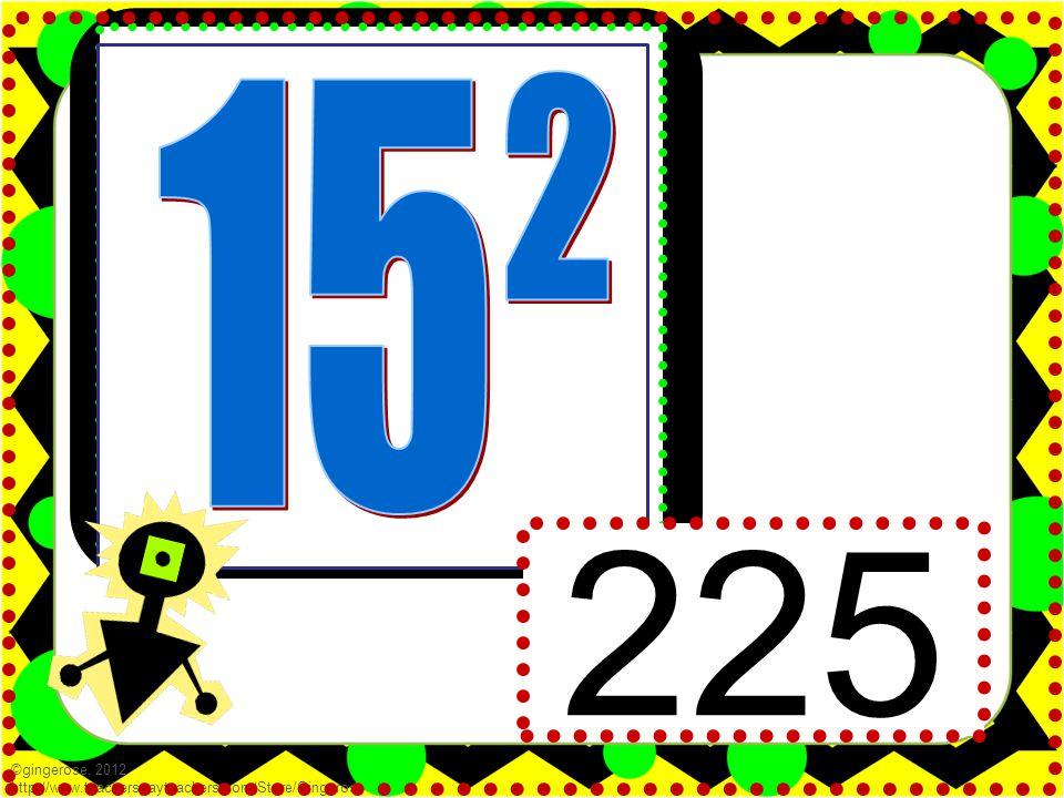 225 ©gingerose, 2012 http://www.teacherspayteachers.com/Store/Gingerose