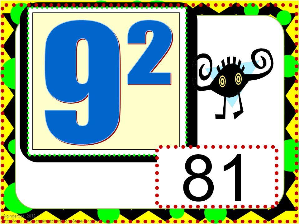 81 ©gingerose, 2012 http://www.teacherspayteachers.com/Store/Gingerose