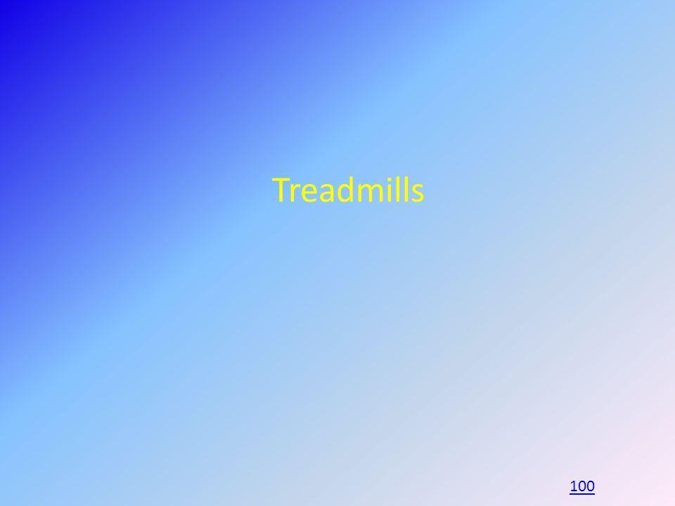 Treadmills 100