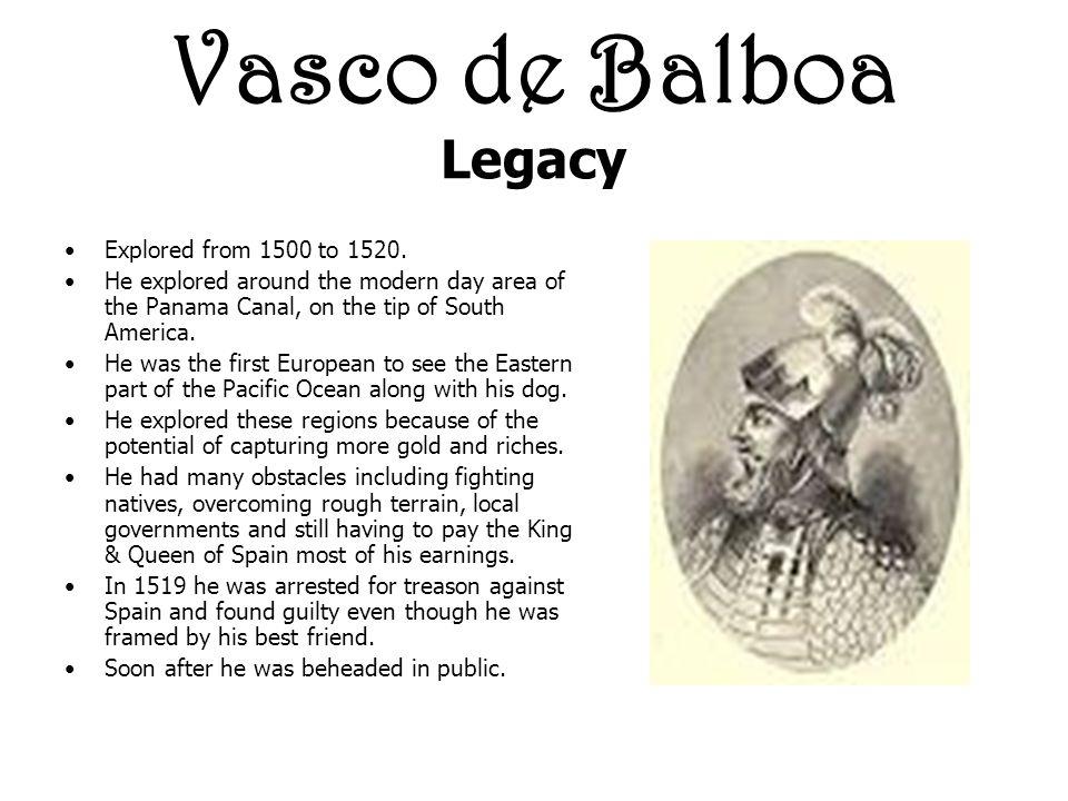Vasco de Balboa Legacy Explored from 1500 to 1520.