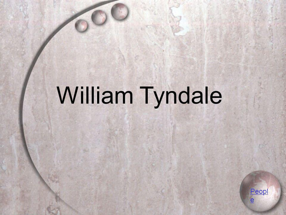 William Tyndale Peopl e