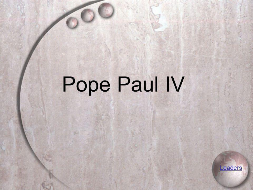 Pope Paul IV Leaders
