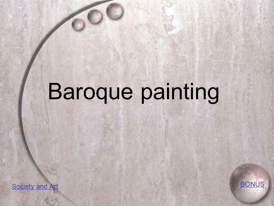 Baroque painting BONUS Society and Art