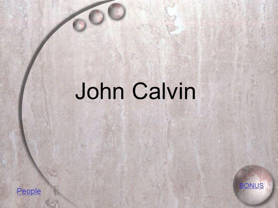 John Calvin BONUS People