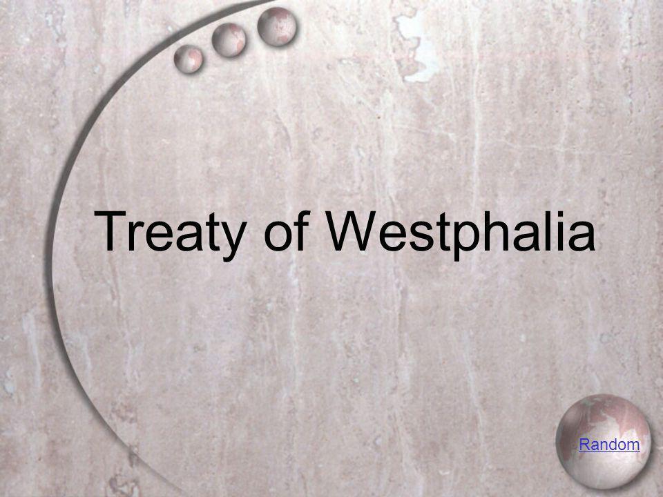 Treaty of Westphalia Random