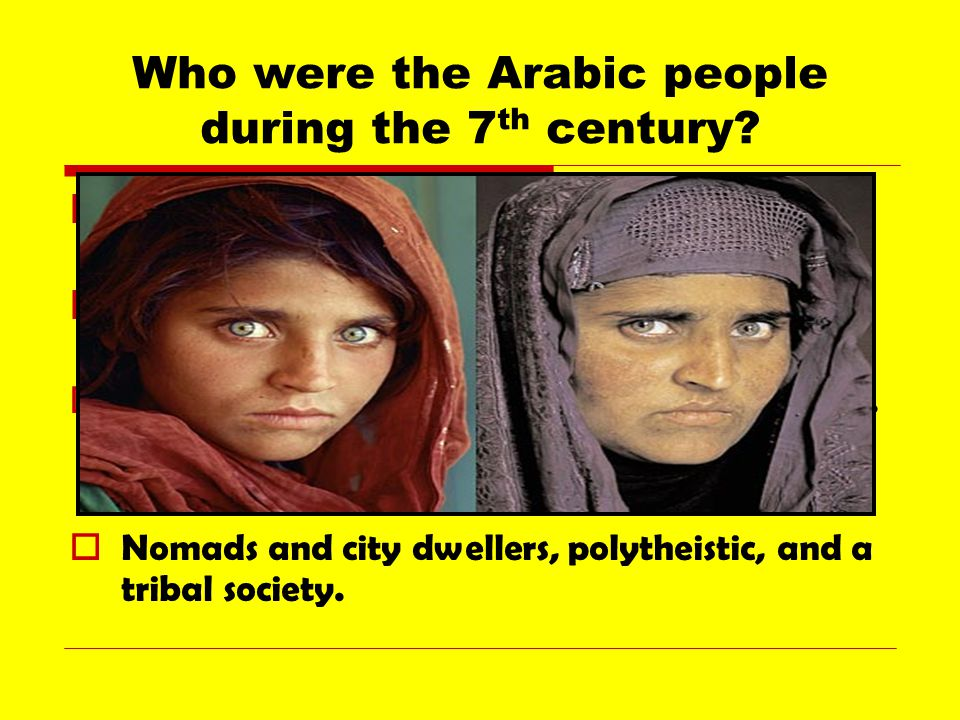 Who were the Arabic people during the 7 th century.