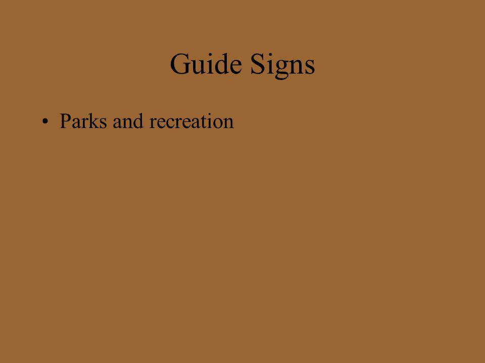 Guide Signs Parks and recreation