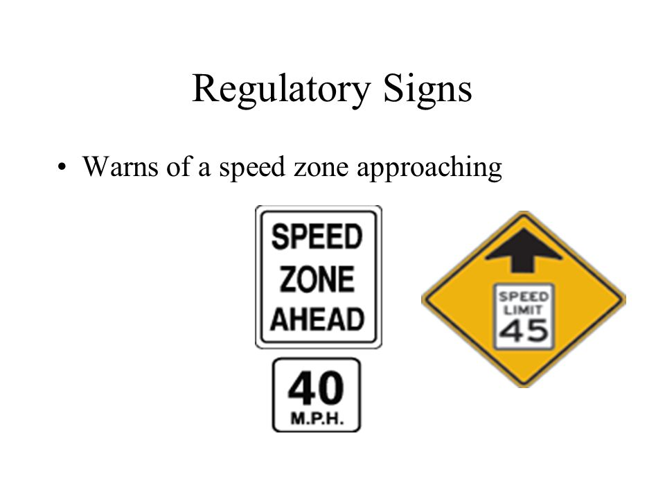 Regulatory Signs Warns of a speed zone approaching