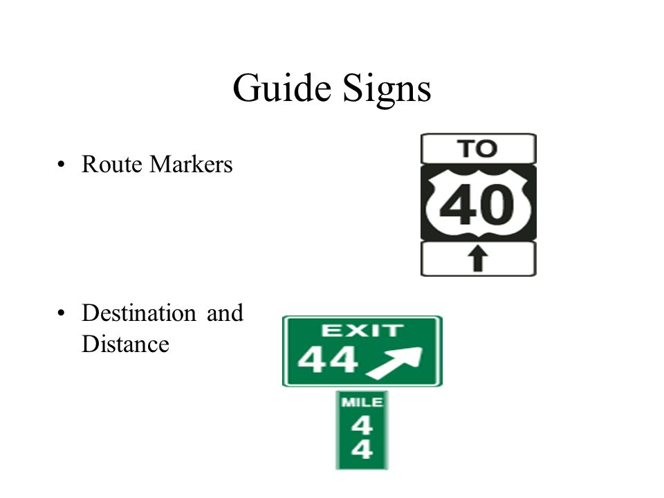 Guide Signs Route Markers Destination and Distance