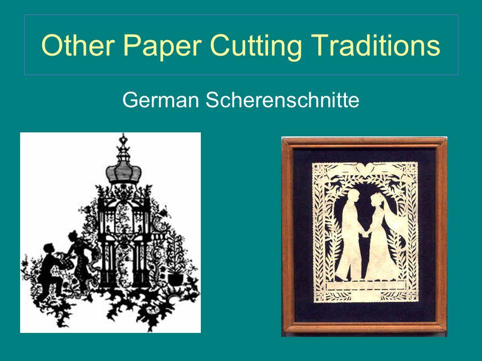 Other Paper Cutting Traditions German Scherenschnitte