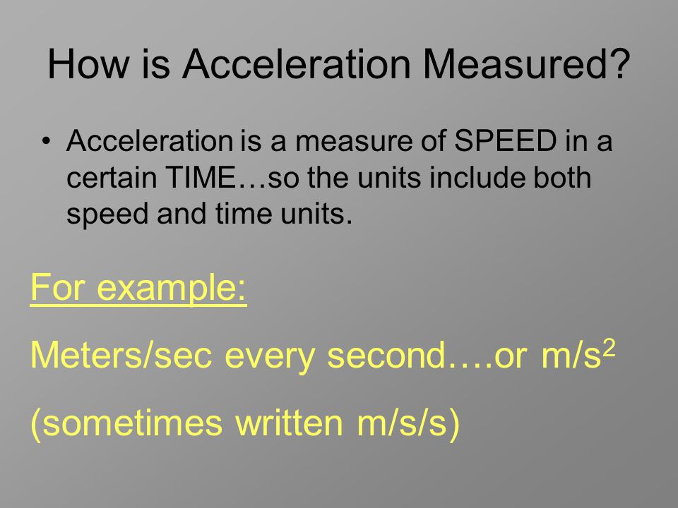 How is Acceleration Measured.