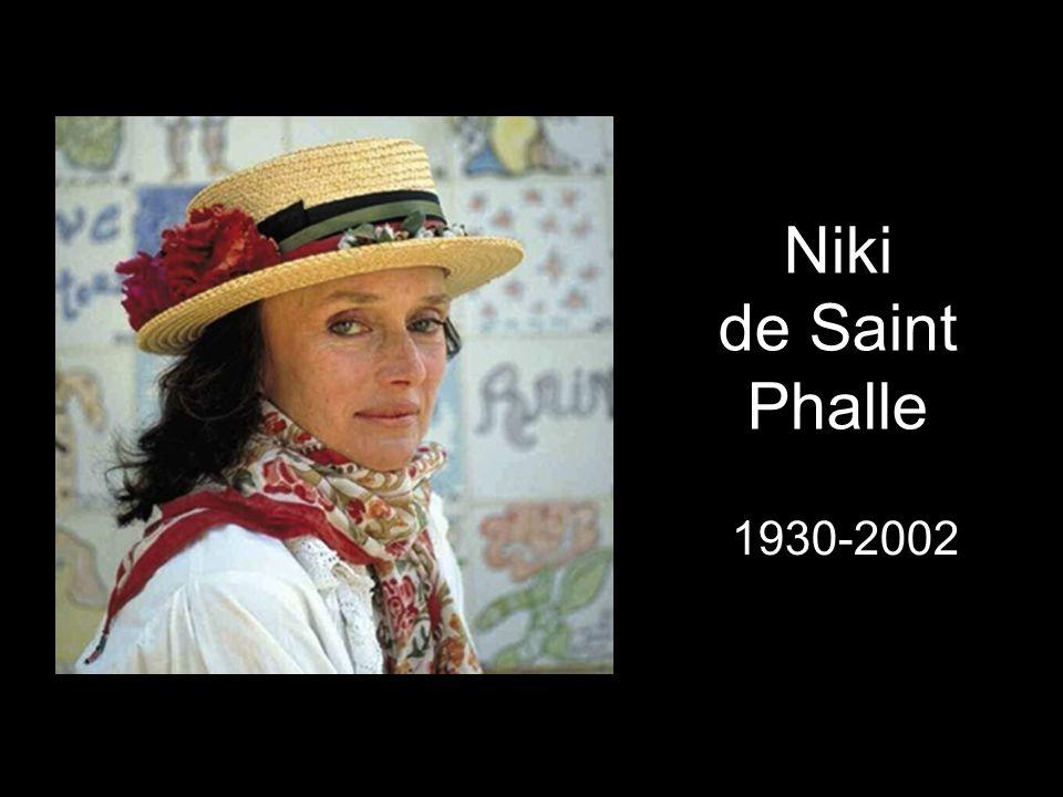 Niki de Saint Phalle 1930-2002