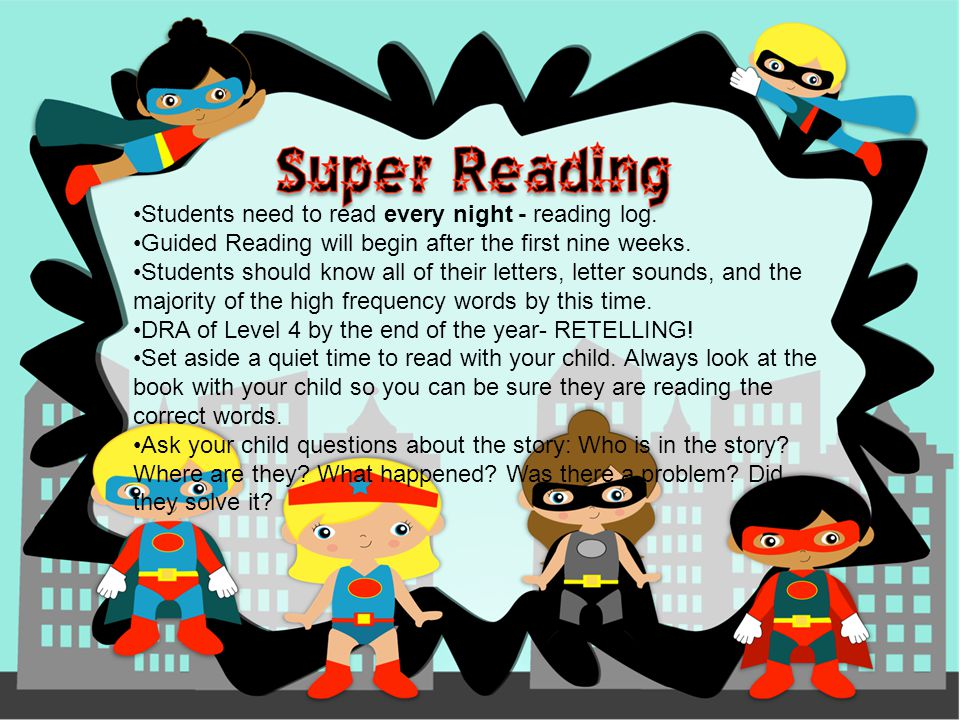 Students need to read every night - reading log.