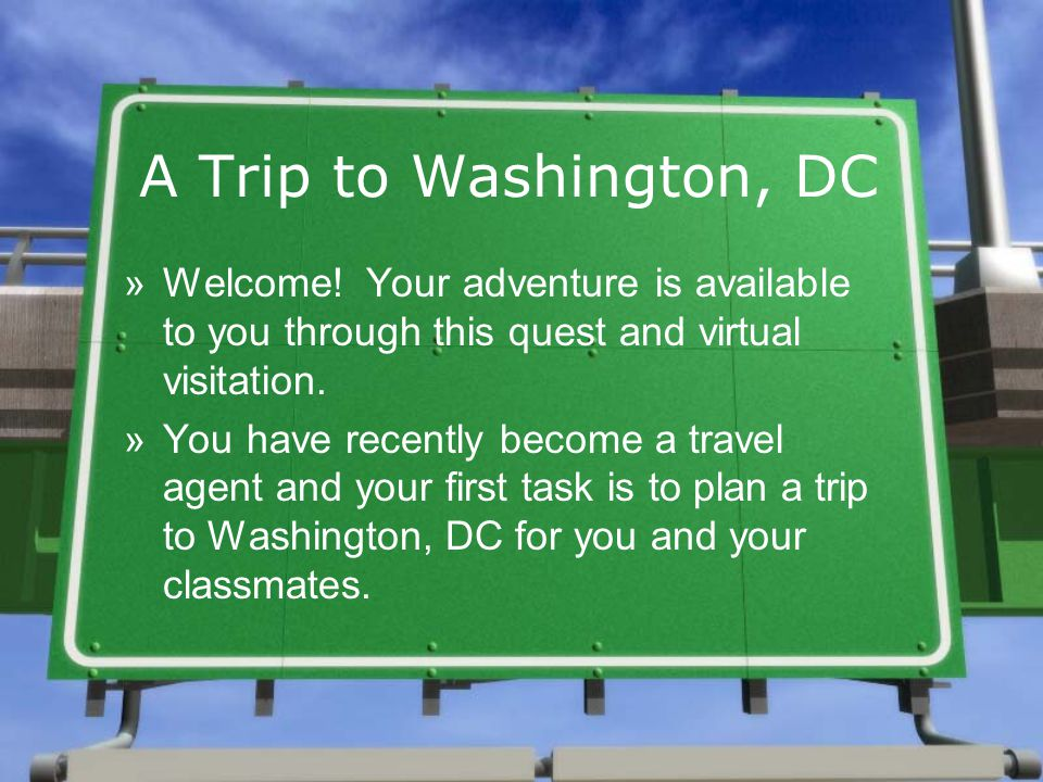 A Trip to Washington, DC »Welcome.